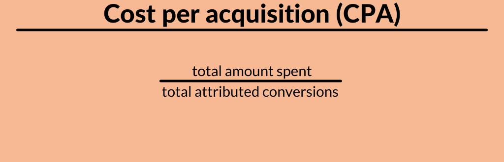 cost per acquisition formula